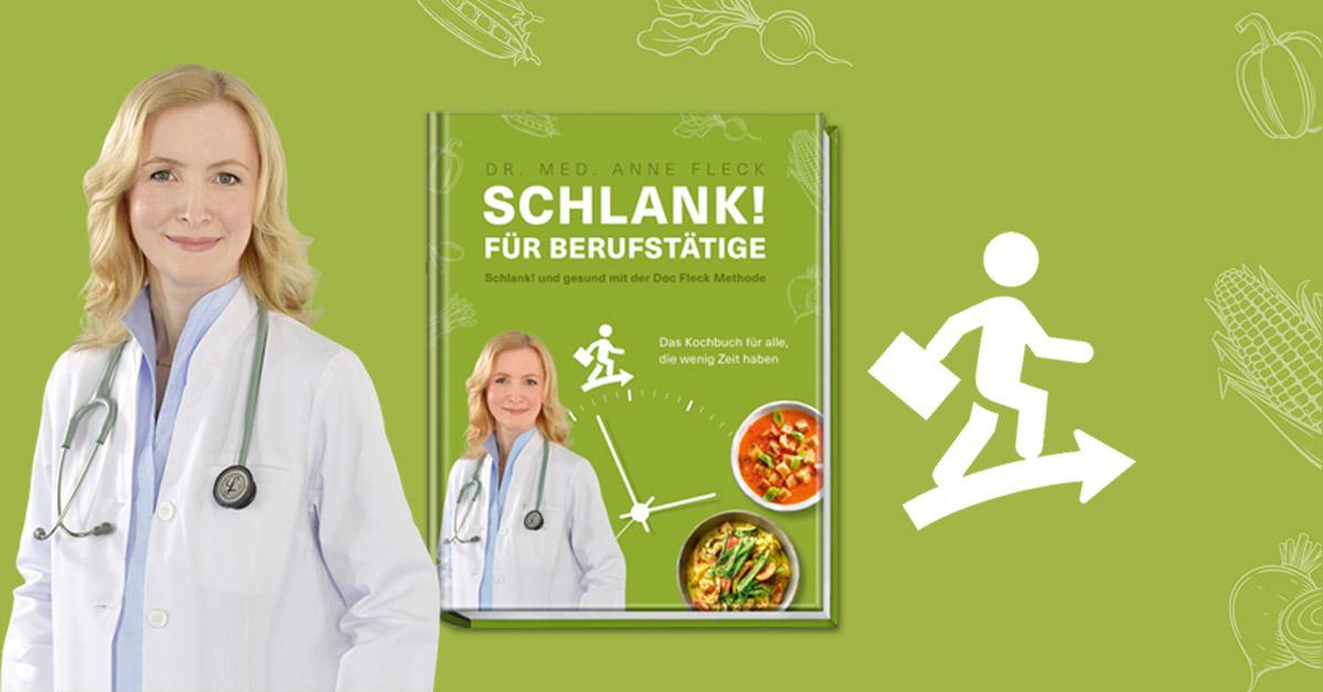 Sommerküche Doc Fleck : Schlank für berufstätige schlank und gesund mit der doc fleck