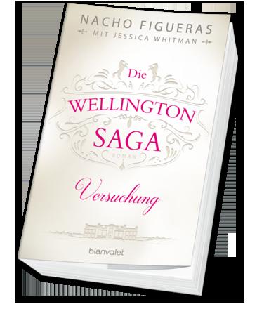 Versuchung – der erste Band der romantischen Wellington-Trilogie!