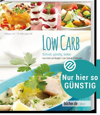 Low Carb – schnell, günstig, lecker