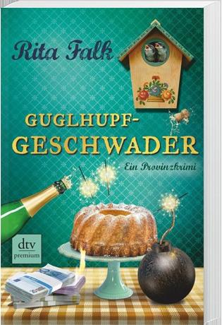 Franz Eberhofer Band.10: Guglhupfgeschwader
