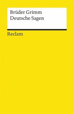 Deutsche Sagen - Grimm, Jacob;Grimm, Wilhelm