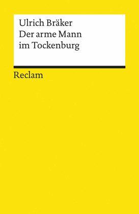 Lebensgeschichte und natürliche Abenteuer des Armen Mannes im Tockenburg