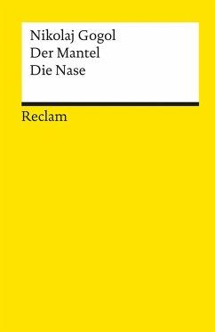 Der Mantel / Die Nase - Gogol, Nikolai Wassiljewitsch