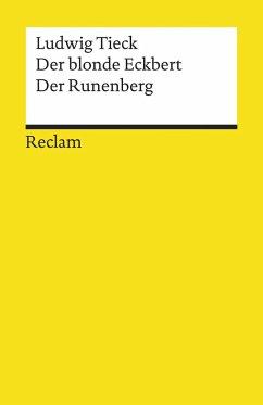 Der blonde Eckbert. Der Runenberg - Tieck, Ludwig