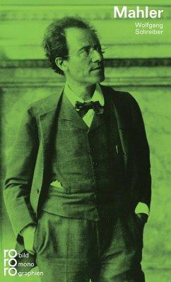 Gustav Mahler - Schreiber, Wolfgang
