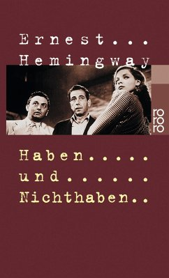 Haben und Nichthaben - Hemingway, Ernest