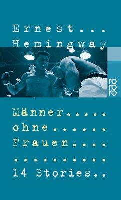 Männer ohne Frauen - Hemingway, Ernest