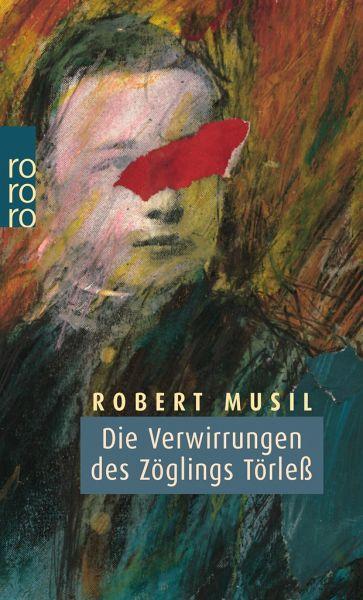 Die Verwirrungen des Zöglings Törleß - Musil, Robert