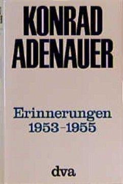 Erinnerungen 1953-1955 - Adenauer, Konrad