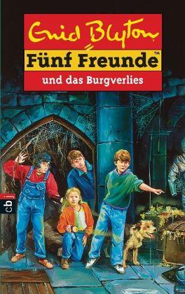 Funf Freunde Und Das Burgverlies Funf Freunde Bd 18 Von Enid Blyton Portofrei Bei Bucher De Bestellen