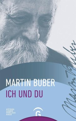 Ich und Du - Buber, Martin