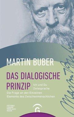 Das dialogische Prinzip - Buber, Martin