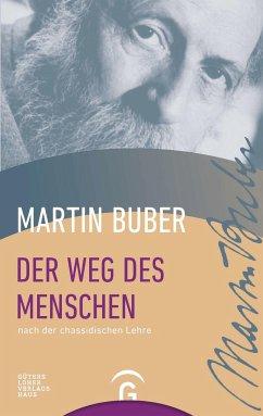 Der Weg des Menschen nach der chassidischen Lehre - Buber, Martin
