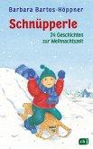 Schnüpperle, Vierundzwanzig Geschichten zur Weihnachtszeit