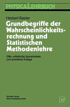 Grundbegriffe der Wahrscheinlichkeitsrechnung und Statistischen Methodenlehre - Basler, Herbert