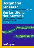 Lehrbuch der Experimentalphysik 4. Bestandteile der Materie