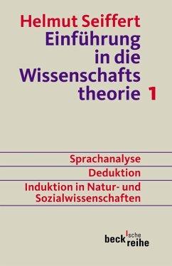 Einführung in die Wissenschaftstheorie 1 - Seiffert, Helmut