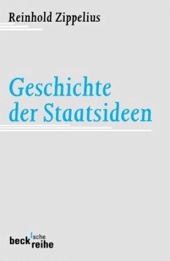 Geschichte der Staatsideen - Zippelius, Reinhold