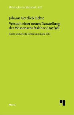 Versuch einer neuen Darstellung der Wissenschaftslehre - Fichte, Johann G.