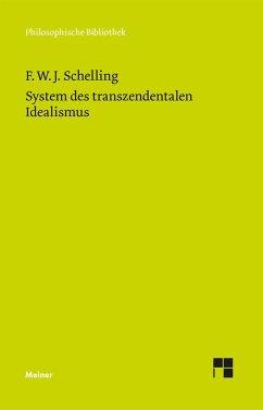 System des transzendentalen Idealismus - Schelling, Friedrich Wilhelm Joseph