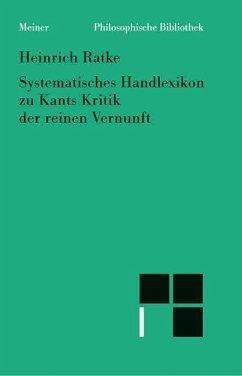 Systematisches Handlexikon zu Kants Kritik der ...