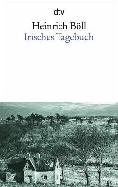Irisches Tagebuch - Böll, Heinrich