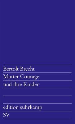 Mutter Courage und ihre Kinder - Brecht, Bertolt