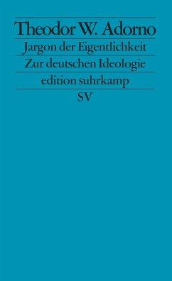 Jargon der Eigentlichkeit - Adorno, Theodor W.