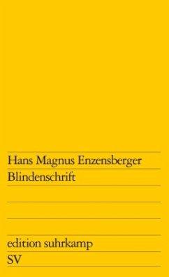 Blindenschrift - Enzensberger, Hans Magnus