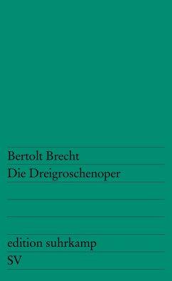 Die Dreigroschenoper - Brecht, Bertolt