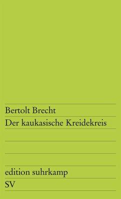 Der kaukasische Kreidekreis - Brecht, Bertolt