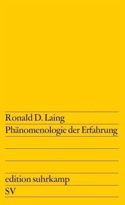 Phänomenologie der Erfahrung - Laing, Ronald D.