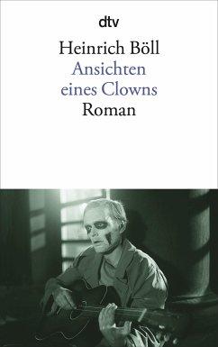 Ansichten eines Clowns - Böll, Heinrich