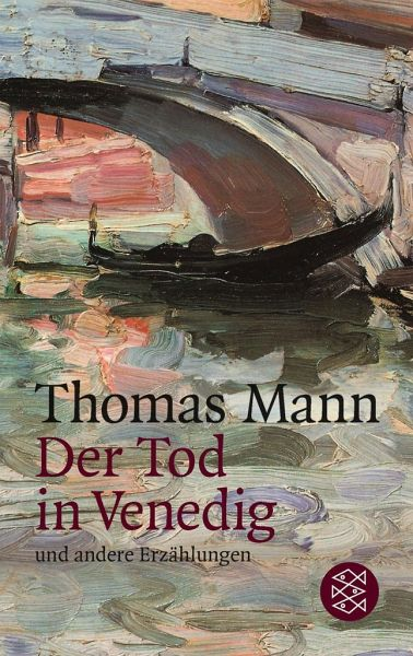 "Thomas Mann ""Der Tod in Venedig"""