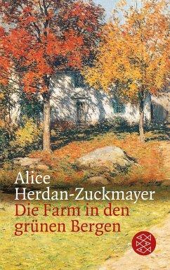 Die Farm in den grünen Bergen - Herdan-Zuckmayer, Alice