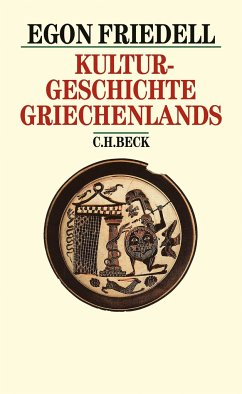 Kulturgeschichte Griechenlands - Friedell, Egon