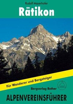 Rätikon alpin - Mayerhofer, Rudolf