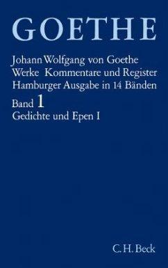 Gedichte und Epen / Werke, Hamburger Ausgabe Bd.1, Tl.1 - Goethe, Johann Wolfgang von