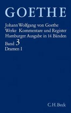 Dramatische Dichtungen / Werke, Hamburger Ausgabe Bd.3, Tl.1 - Goethe, Johann Wolfgang von