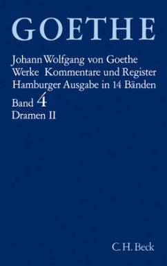 Dramatische Dichtungen / Werke, Hamburger Ausgabe Bd.4, Tl.2 - Goethe, Johann Wolfgang von