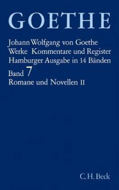 Romane und Novellen / Werke, Hamburger Ausgabe Bd.7, Tl.2 - Goethe, Johann Wolfgang von