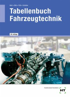 Tabellenbuch Fahrzeugtechnik - Elbl, Helmut; Föll, Werner; Schüler, Wilhelm; Bell, Marco