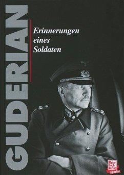 Erinnerungen eines Soldaten - Guderian, Heinz