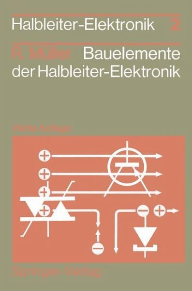 Bauelemente Der Halbleiter Elektronik Von Rudolf M 252 Ller border=
