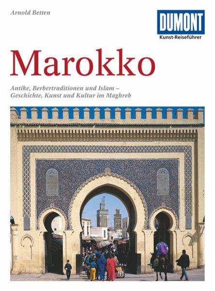 DuMont Kunst-Reiseführer Marokko - Betten, Arnold