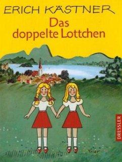 Das doppelte Lottchen - Kästner, Erich