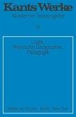 Logik. Physische Geographie. Pädagogik