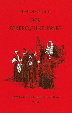 Der zerbrochne Krug - Kleist, Heinrich von