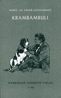 Krambambuli / Die Spitzin / Der Fink