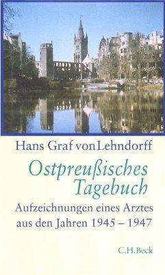 Ostpreußisches Tagebuch - Lehndorff, Hans Graf von